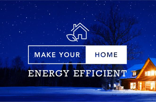 Make Your Home More Energy Efficient in 2021