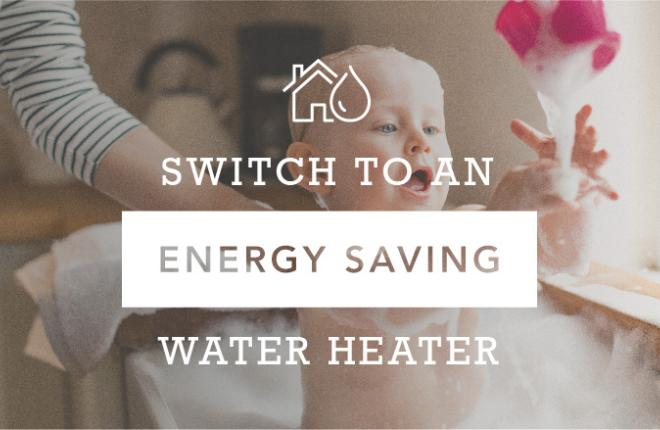 Energy Saving Water Heaters