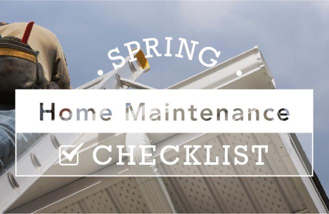 Home Maintenance Checklist for Spring